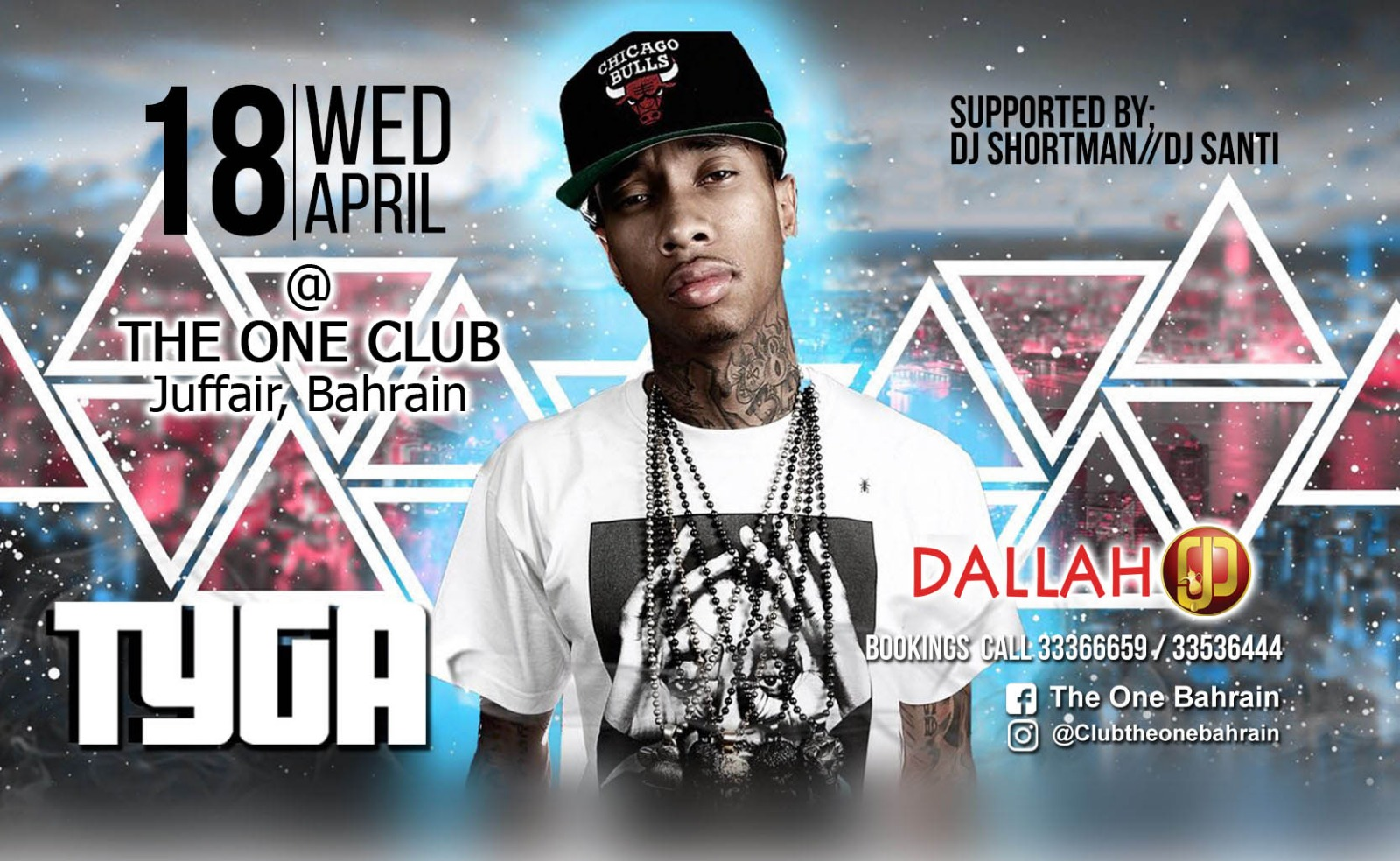 Tyga Live The One Events Whatsupbahrain Net